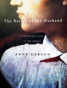cover-anne carson's beauty of the husband