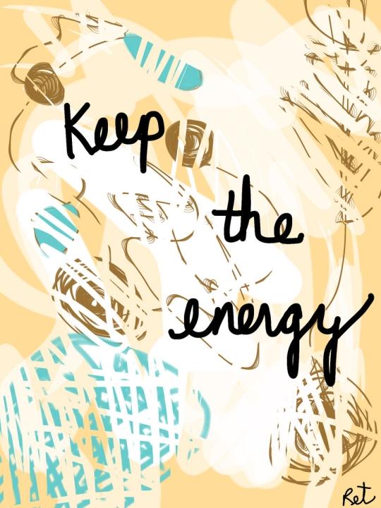 Keep the Energy